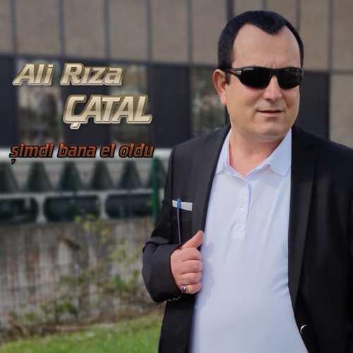 Ali Rıza Çatal Yeni Şimdi Bana El Oldu Şarkısını İndir