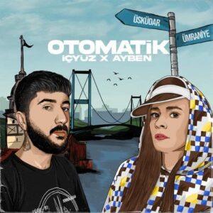 İçyüz & Ayben Yeni Otomatik Şarkısını İndir