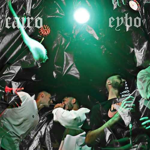 Cairo & Eybo Yeni Arama Şarkısını İndir